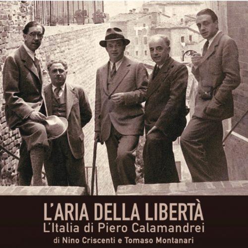 L'Aria della libertà. L'Italia di Pietro Calamandrei. concerto multimediale