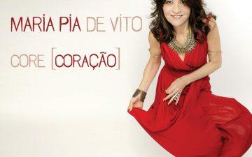 "Maria Pia De Vito in ""core/coração"""